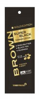 Tannymaxx Brown Super Black Gold Edition Tanning Lotion 15 ml